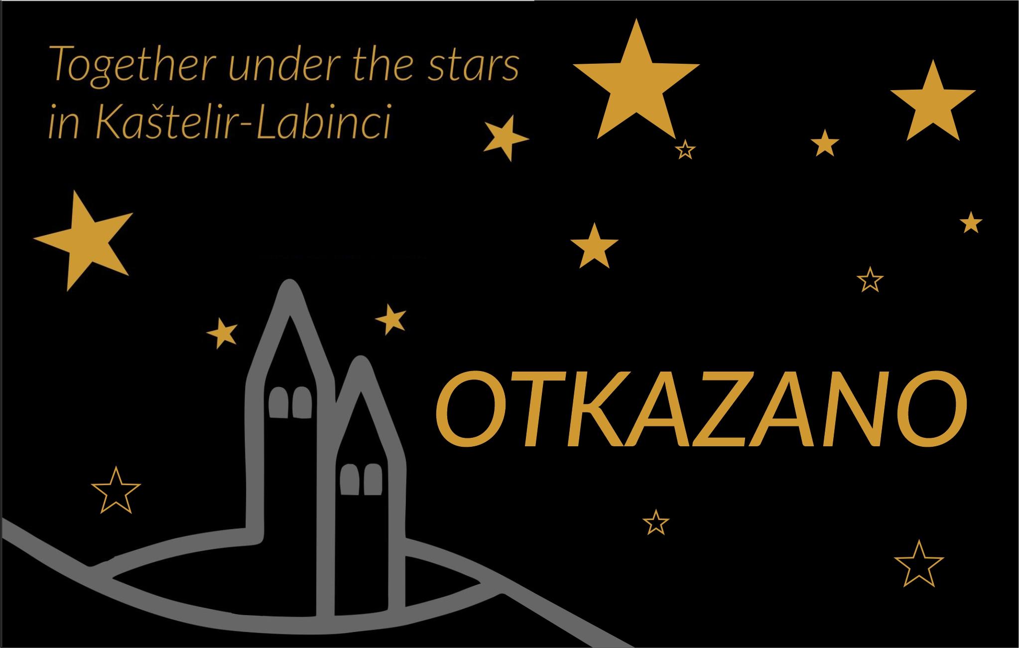 OTKAZANO -Together under the stars in Kaštelir-Labinci